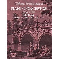 Mozart: Piano Concertos Nos. 7-10 in Full Score: With Mozart's Cadenzas for Nos. 9 and 10