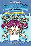 The Fran with Four Brains (Franny K. Stein, Mad Scientist Book 6) (English Edition)