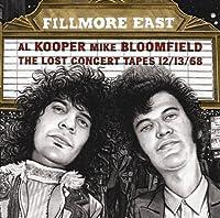 Fillmore East: Lost Concert Tapes 12/13/68 by Al Kooper (2014-02-04)
