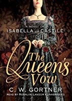 The Queen's Vow (Isabella of Castile)