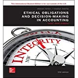 ISE Ethical Obligations and Decision-Making in Accounting: Text and Cases