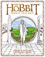 The Hobbit Movie Trilogy: Heroes and Villains Coloring Book