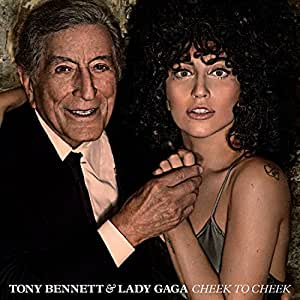 Lady Gaga & Tony Bennett - Cheek To Cheek (Deluxe Edition)