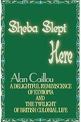 Sheba Slept Here Paperback