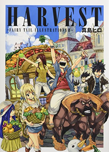 HARVEST -FAIRY TAIL ILLUSTRATIONS 2-