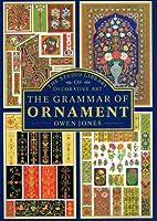 Grammar of Ornament: A Monumental Work of Art