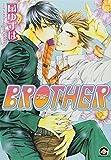 BROTHER / 扇 ゆずは のシリーズ情報を見る