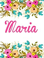 Maria: Large Personalised Maria Notebook for Writing 100 Lined Pages (White Floral Design)