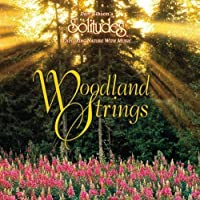 Woodland Strings by Dan Gibson