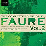 Faure: the Complete Songs Vol