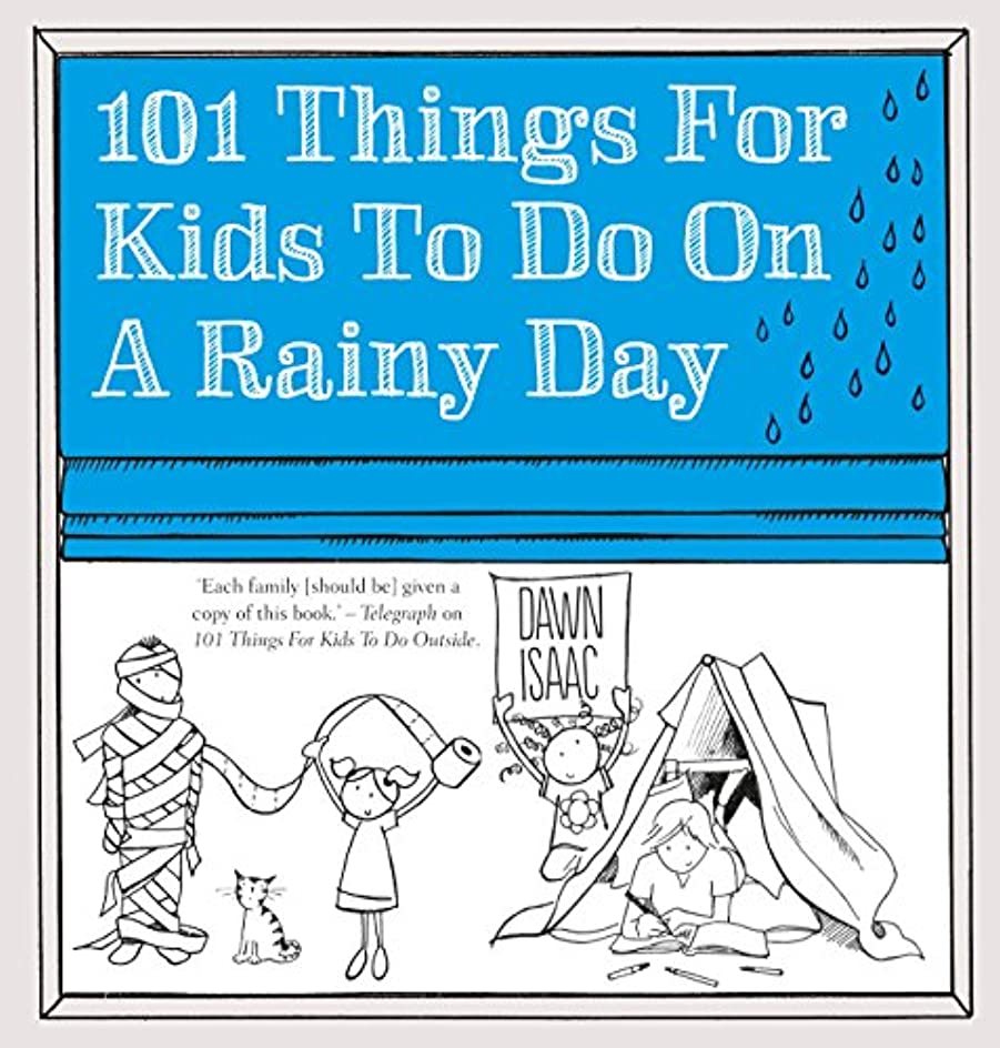 101 Things for Kids to do on a Rainy Day (English Edition)