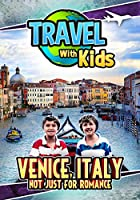 Travel With Kids: Venice Italy [DVD]