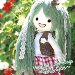 VOCALOID LOVESONGS Girls Side