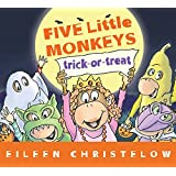 Five Little Monkeys Trick-or-Treat (A Five Little Monkeys St…