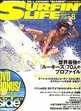 SURFIN' LIFE (サーフィンライフ) 2008年 08月号 [雑誌]