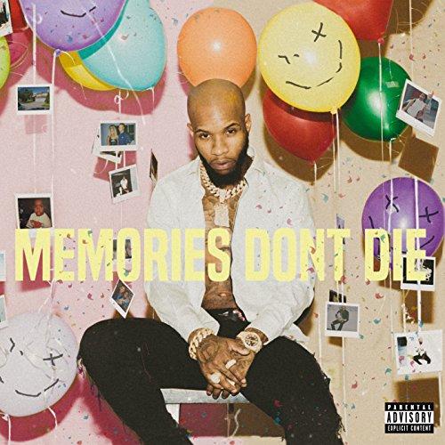 Memories Don't Die [Explicit]