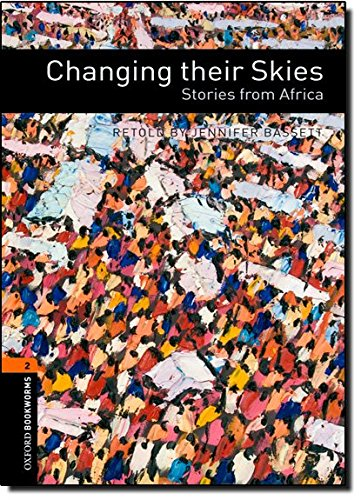 Oxford Bookworms Library 2 Changing Their Skies 3rdの詳細を見る