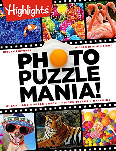 Photo Puzzlemania!(TM) (Highlights(TM) Photo Puzzlemania� Activity Books)