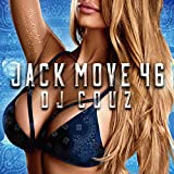 【DJ COUZ】Jack Move 46 The Greatest Summer Hits 2018