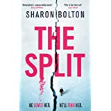 The Split: A chilling, pulse-racing, emotionally-charged thriller about a woman on the run from the man she loves...