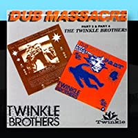 Dub Massacre Part 3 & Part 4 by The Twinkle Brothers