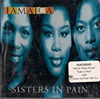 Sisters in Pain by Jamaica
