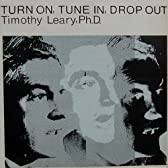 Turn on Tune in Drop Out (Dig)