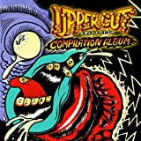 UPPER CUT RECORDS COMPILATION ALBUM