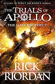 The Dark Prophecy (The Trials of Apollo Book 2) by [Riordan, Rick]