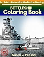 BATTLESHIP Coloring book for Adults Relaxation Meditation Blessing: Sketches Coloring Book Gray scale Pictures [並行輸入品]