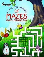 Patty's Little Handbook of Mazes: Make Learning Fun (Pattys Little Handbook Series)