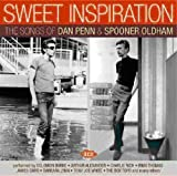 Sweet Inspiration: the Songs of Dan Penn and Spooner Oldham