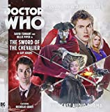 The Tenth Doctor Adventures: The Sword of the Chevalier (Doctor Who - The Tenth Doctor Adventures: The Sword of the Chevalier)