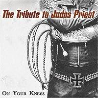 Tribute to Judas Priest: On Your Knees
