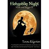 Hobgoblin Night (Mask and Dagger Book 2)