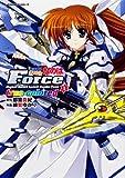 魔法戦記リリカルなのは Force true colored (1) (カドカワコミックスAエース)