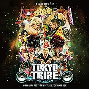 Tokyo Tribe-Original Movie Soundtrack-