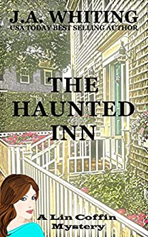 The Haunted Inn (A Lin Coffin Mystery Book 8) by [Whiting, J A]