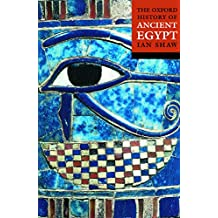 The Oxford History of Ancient Egypt (Oxford Illustrated History)