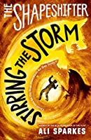 The Shapeshifter: Stirring the Storm (Shapeshifter 5)