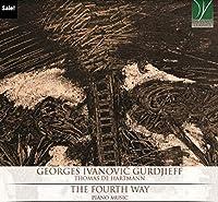 Gurdjieff: The Fourth Way