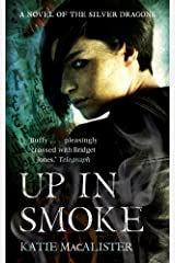 Up In Smoke (Silver Dragons Book Two) (Silver Dragons series) Kindle Edition