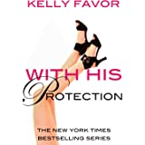 With His Protection (For His Pleasure, Book 15)