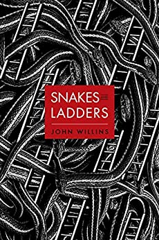 Snakes and Ladders by [Willins, John]
