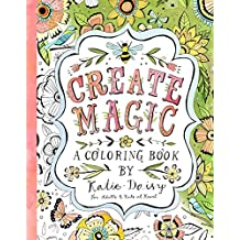 Create Magic - Coloring Book: For Adults & Kids at Heart