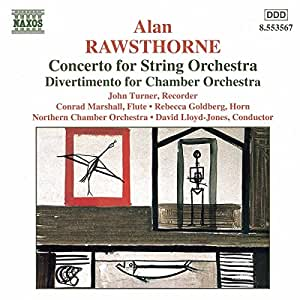 Rawsthorne: Concerto, Divertimento / Lloyd-Jones, Northern Chamber Orchestra
