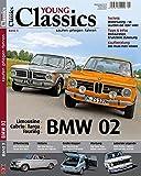 Young Classics: BMW Serie 02. Bd. 03: kaufen - pflegen - fahren