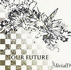 OUR FUTURE(在庫あり。)