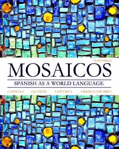 Download Mosaicos: Spanish as a World Language (6th Edition) 020525540X