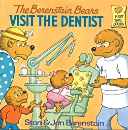 [Berenstain, Stan, Berenstain, Jan]のThe Berenstain Bears Visit the Dentist (First Time Books(R))
